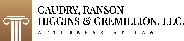 Gaudry, Ranson, Higgins & Gremillion, LLC